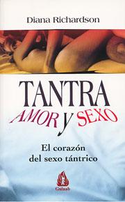 Tantra, Amor y Sexo