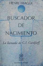 Buscador de Nacimiento, La llamada de G.I. Gurdjieff