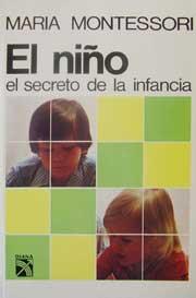 El niño, el secreto de la infancia.