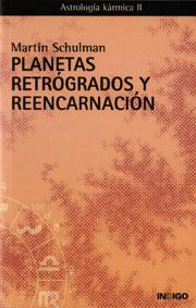 Planetas Retrógrados y Reencarnación